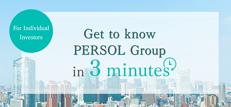 Get to know PERSOL Group in 3 minutes
